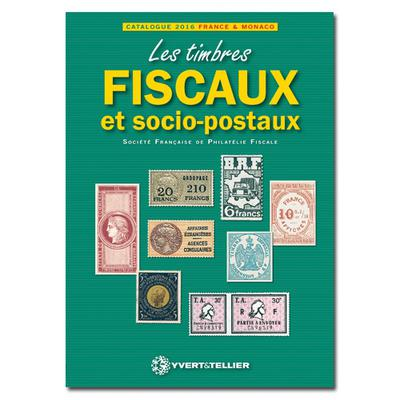 catalogue des timbres fiscaux 2016 zoom divers catalogues philat liques. Black Bedroom Furniture Sets. Home Design Ideas